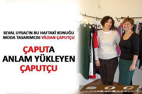seval-ulsal-denizli-moda-tasarimcisi-vildan-caputcu-roportaj-h