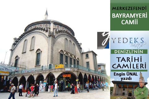 denizli-nin-tarihi-camileri-bayramyeri-H