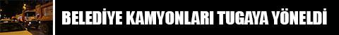 denizli-belediye-kamyonlari-tugaya-yoneldi-anons