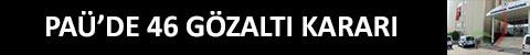 denizli-pau-46-gozalti-karari-anons